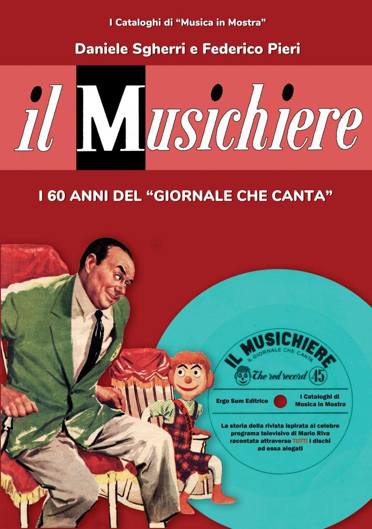 """Il Musichiere. I 60 anni de """"Il giornale che canta"""""""